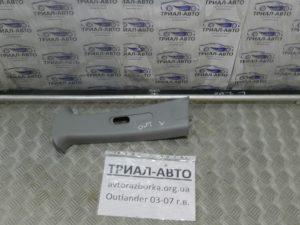 Накладка стойки верхняя левая на Mitsubishi Outlander 1 2003-2006 г.в.